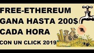 FREE ETHEREUM GANA HASTA 200$ CADA HORA CON UN CLICK 2019