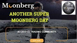 Another Super MOONBERG DAY #Bitcoin