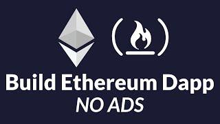 How to Build Ethereum Dapp (Blockchain Development) - Full Tutorial for Beginners