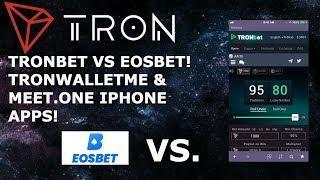 TRONBET VS EOSBET! TRON TRX EOS ETHEREUM ETH DAPPS TRONWALLETME