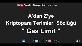 Gas Limit Nedir ? Kısa Kısa Blockchain Blokzinciri Kriptopara Bitcoin