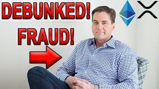 Fraud Craig Wright ATTACKS Ripple XRP and Ethereum ETH (DEBUNKED)
