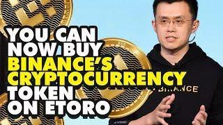 You Can Now Buy Binance's Cryptocurrency Token on eToro