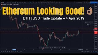 Ethereum Trade Update – ETH & BTC Price Analysis – April 4 2019