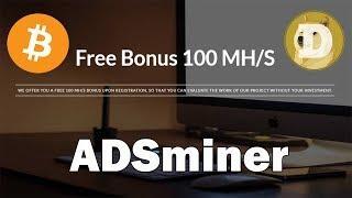 ADSminer новый майнинг криптовалют Bitcoin, Dogecoin - Bonus 100 MHS + заработок без вложений