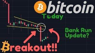 The BREAKOUT Came! Bitcoin Falling Down! | French Bank Run Update?