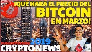 ¡PRECIO BITCOIN MARZO 2019! ¡NO TE LO PIERDAS! /CRYPTONEWS