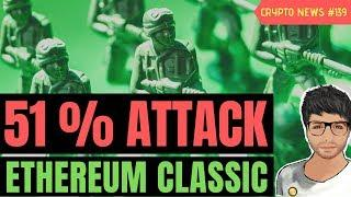 Ethereum Classic (ETC) suffers 51% Attack, Money Trade Coin Indian Scam - Crypto News #139