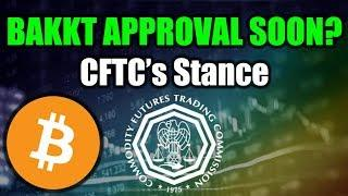 BAKKT Approval Coming Soon? - New CFTC Commissioner [Bitcoin and Cryptocurrency News]