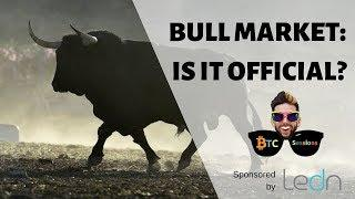Bull Market Official? | Central Bank Crypto License | Kin ICO Failure