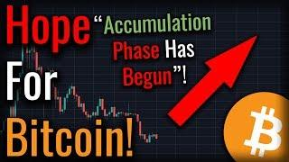 Has Bitcoin Selling Pressure Been Exhausted? Accumulation Phase Underway?
