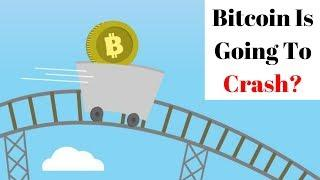 """Don't Buy Bitcoin - It's Going To Crash!"""