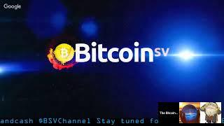 Bitcoin SV Crypto Channel - Post Coingeek Craig Wrights MSG - BSV Live Sunday!