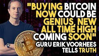 """BUYING Bitcoin NOW Could Be GENIUS, NEW ALL TIME HIGH Coming SOON"" - Guru Erik Voorhees Tells TRUTH"