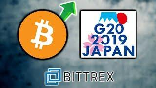 G20 FINANCE LEADERS CALL FOR BITCOIN CRYPTO ASSET CLASS REGULATIONS - BITTREX TO BLOCK 32 CRYPTOS