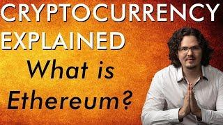 What is Ethereum? Cryptocurrency Explained - Free Course