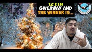 Take This Ethereum Please   Winner announced   12 ETH Giveaway 12 Days Of Christmas