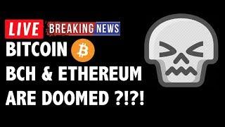 Bitcoin Cash (BCH/BTC) & Ethereum Are Doomed?-Crypto Market Technical Analysis & Cryptocurrency News