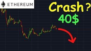 ETHEREUM 40$ CRASH DÉJÀ COMMENCÉ!? btc analyse technique crypto monnaie