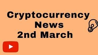 Cryptocurrency News 2nd March - Bitcoin Ethereum Binance exchange hack ontology cardano usa