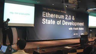 [생중계] 서울 이더리움 밋업 - Ethereum 2.0 & State of Development