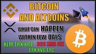BITCOIN BTC PRICE UPDATE XRP XVG XLM ETHEREUM ICX TRON BNB MONERO NEO ETC PRICE ANALYSIS HINDI