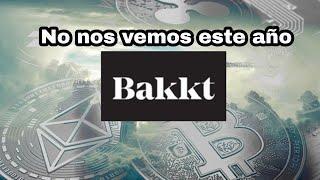 No hay BAKKT Bitcoin Futures este año