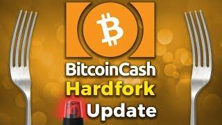Bitcoin Cash (BCH) Hard Fork - News Update