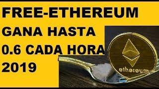 GANA HASTA 0.6 ETHEREUM NUEVA PAGINA FREE-ETHEREUM 2019