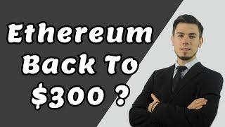 Ethereum Back To $300 ? - Technical Analysis Today News Price