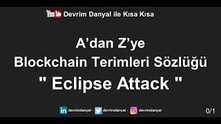 Eclipse Attack Nedir ? Kısa Kısa Blockchain Blokzinciri Kriptopara Bitcoin