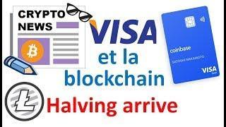 Carte VISA Coinbase, Litecoin halving arrive, Ubisoft et Ethereum