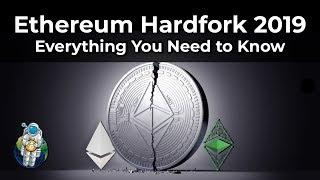Ethereum Hard Fork 2019: Everything You Need to Know