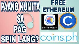 SPIN TO EARN ETHEREUM (Coinsph Withdrawal)