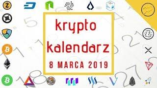 Krypto Kalendarz - 08.03.2019 -  Litecoin, Lisk, Ethereum, Binance Coin, NEO