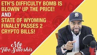 Ethereum is Skyrocketing... Here's Why! and State of Wyoming Finally Passes 2 Crypto Bills!