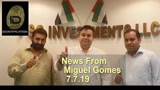 IDentification - News From Miguel Gomes 7.7.19
