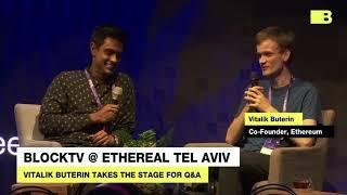 Ethereal TLV: Vitalik Buterin Optimistic Ethereum Will Overcome Obstacles