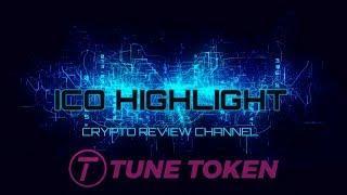 ICO Highlight - Tune