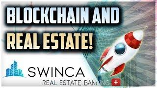 REAL ESTATE INVESTMENT ON THE BLOCKCHAIN | SWINCA ICO REVIEW