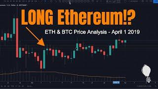 Ethereum $280 - $300 Price Target!  Ethereum Price Update April 1st 2019