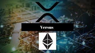 Ripple XRP: Is XRP Superior To Ethereum? XRP Versus ETH