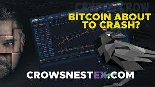 #Bitcoin About To Crash? #CrowsNestEx Is Coming #CrowCoin Is Coming