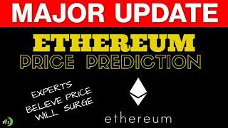 Ethereum Price Prediction | Experts Believe Price Will Surge?
