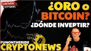 ¡ORO o BITCOIN! ¿DÓNDE INVERTIR? /CRYPTONEWS 2019
