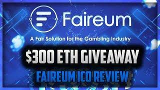 $300 ETHEREUM GIVEAWAY! | FAIREUM ICO REVIEW