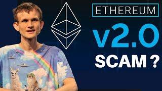 "ETHEREUM 2.0 CRITICS CALL THE ENTIRE NETWORK ""A SCAM""!!!! 