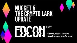 Ethereum Update with The Crypto Lark at EDCON 2019