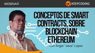 Qué son los Smart Contracts, en blockchain Ethereum