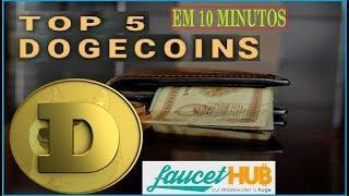 MELHOR FAUCET DO MOMENTO PAGANDO 5 DOGECOINS EM 10 MINUTOS NA FAUCETHUB
